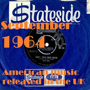 SEPTEMBER 1964: AMERICAN SOUNDS HEARD IN BRITAIN