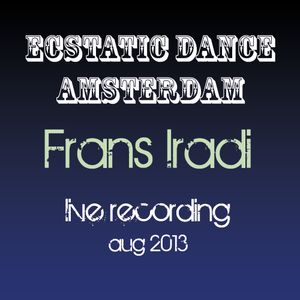Ecstatic Dance aug 2013