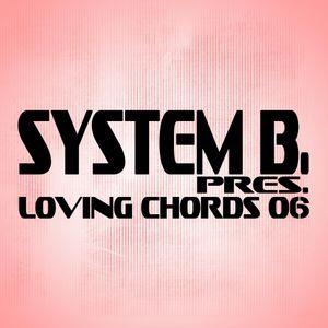 System B. pres. Loving Chords 06