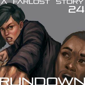 The Rundown, Part 24