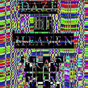 DAZE OF HEAVEN - FRAC MIX for TXTBK's CHVяCH XV BяXK3N 7ANGvAG3 #94