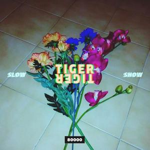 Tiger Tiger Slow Show Nr. 03