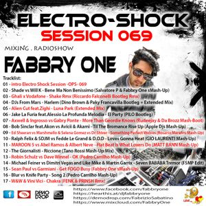 Fabbry One - Electro Shock Session 069 RadioShow2017