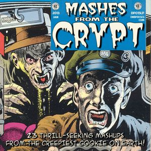 Mashes From The Crypt [Compiled & Mixed by K00gL04f]