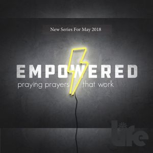 Empowered - Praying prayers that work by EVERYDAY LIFE FROM