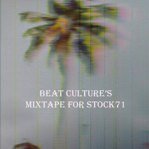 Mixtape by Beat Culture for Stock71