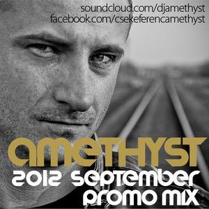 Amethyst - September 2012 Promo Mix