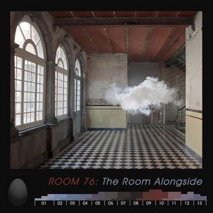 #076 ROOM 76: The Room alongside (2017)