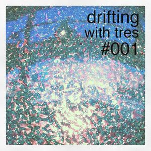 drifting 001 with tres johnson(lowercase sounds)