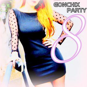 Gonchix Party vol.8