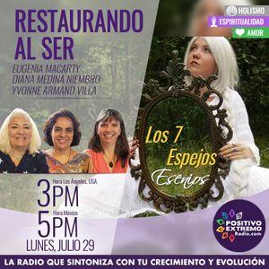 RESTAURANDO AL SER-07-29-19-LOS 7 ESPEJOS ESENIOS
