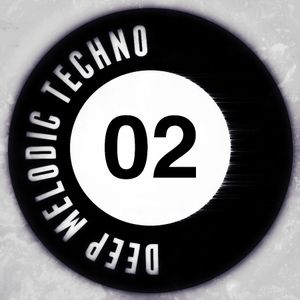 Deep Melodic Techno #02