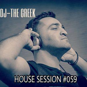 DJ-THE GREEK @ HOUSE SESSION #059