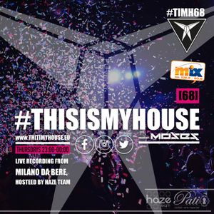 Moses presents #THISISMYHOUSE [68]