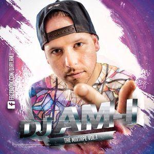DJ AM-I - THE MIXTAPE VOL.1