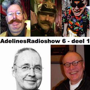 AdelinesRadioshow 6 deel 1