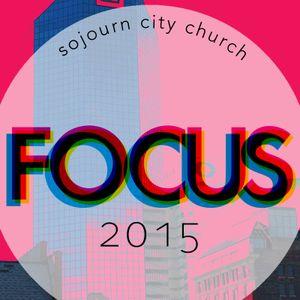 Vision Part 1 - FOCUS Series - Pastor JP Vick - 01-04-15