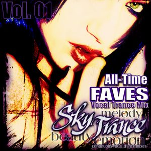 ★ Sky Trance ★ - All Time Fave Vocal Trance Mix Vol. 01