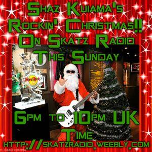 Shaz Kuiama's Rockin' Christmas!