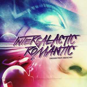 Intergalactic Romantic Mix