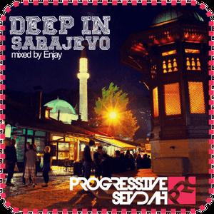 Deep in Sarajevo vol.2 mixed by DeeJaY EnJaY