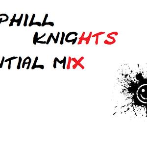 PHILL Knights- Essential mix 002