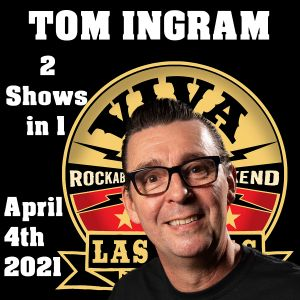Tom Ingram Shows - 2 Shows - April 4th 2021  ROCKIN 247 RADIO