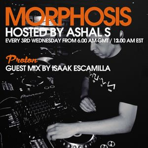 Morphosis 027 With Ashal S And Isaak Escamilla (15-03-2017)