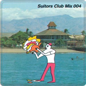 Suitors Club Records - Mix #004