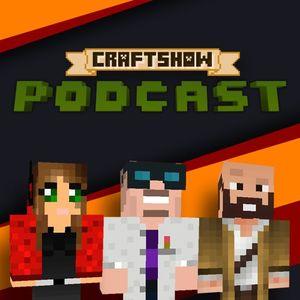 CraftShow Podcast #3: Игры— это вам неигры! (03)