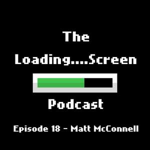 Episode 18 - MattMcconnell Pt1(Lion King, SCAD, LucasArts)