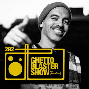 GHETTOBLASTERSHOW #292 (may 06/17)