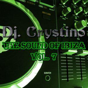 Dj. Crystino - The sound of Ibiza vol. 7