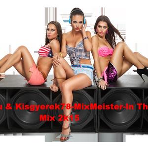 Dj.Putyu & Kisgyerek78-MixMeister In the mix 2k15.mp3