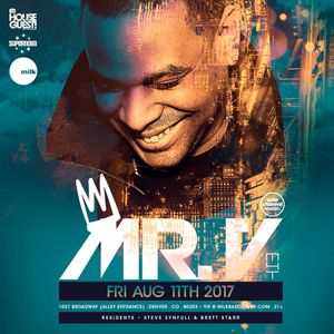 Mr. V Live at Milk Bar, Denver