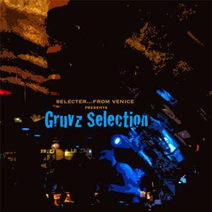 Gruvz Selection