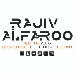 Rajiv Alfaroo-TECH ME Vol.8 [TECH-HOUSE]