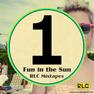 RLC Mixtape #1: Fun in the Sun