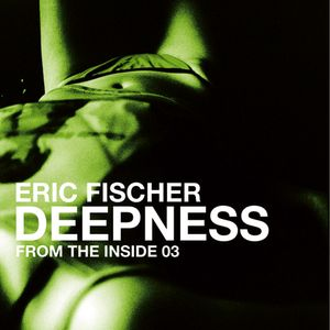 DEEPNESS from the inside 03