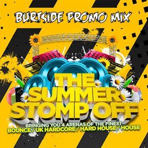 Burtside The Summer Stomp Off Promo