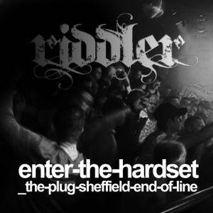 Enter the hardset V2 / Uprising, The Plug, Sheffield