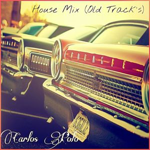 House Mix (Old Track´s)