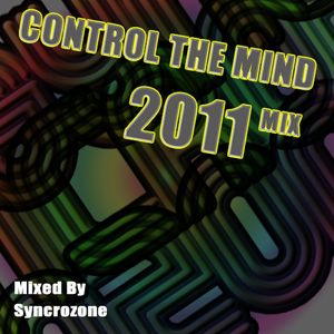 Control The Mind 2011 Mix