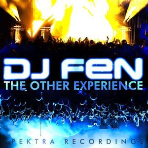 DJ Fen - The Other Experience