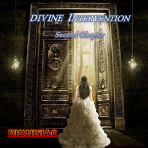 DIVINE INTERVENTION Second Chapter