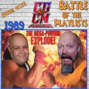 CGCM Podcast EP#133-Playlist Battle 1989 (April 21, 2021)