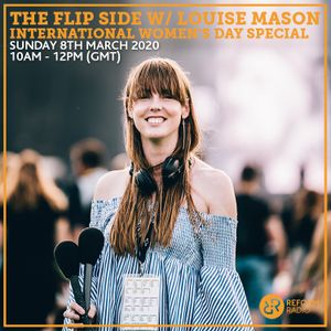 The Flip Side w/ Louise Mason International Women's Day Special 8th March 2020