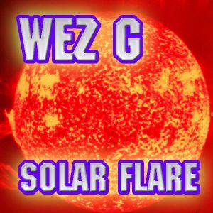 Wez G - Solar Flare