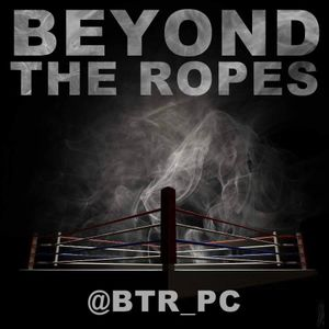 Beyond The Ropes - 21-06-16
