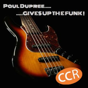 Paul Dupree Gives Up The Funk - #32 - 7/1/17 - Chelmsford Community Radio